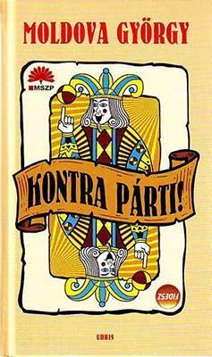 Kontra párti! (2009)