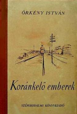 Koránkelő emberek (1952)