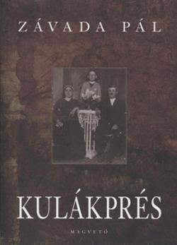 Kulákprés (2006)
