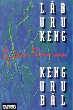 Láb uru keng, keng uru bál (1996)
