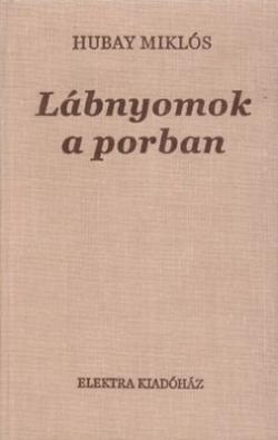 Lábnyomok a porban (2007)