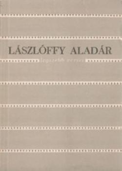 Lászlóffy Aladár legszebb versei (1984)