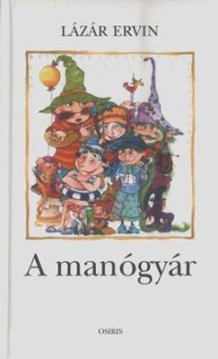 A manógyár (2002)