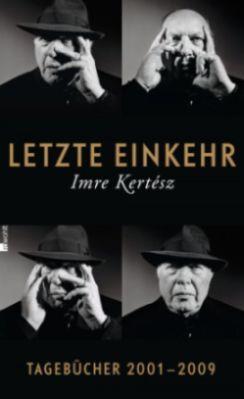 Letzte Einkehr. Tagebücher 2001–2009 (2013)