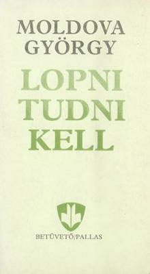 Lopni tudni kell (1989)