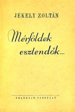 Mérföldek, esztendők (1943)