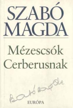 Mézescsók Cerberusnak (1999)