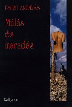 Múlás és maradás (2004)