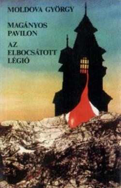 Magányos pavilon; Az elbocsátott légió (1989)