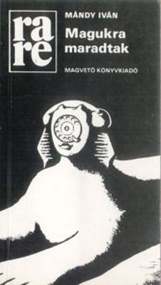 Magukra maradtak (1986)