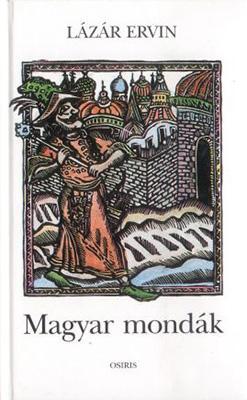 Magyar mondák (2005)