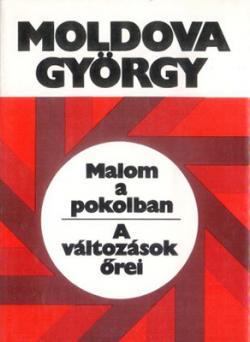 Malom a pokolban – A változások őrei (1988)