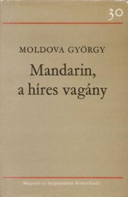 Mandarin, a híres vagány (1976)