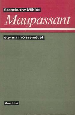 Maupassant egy mai író szemével (1968)
