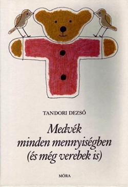 Medvék minden mennyiségben (és még verebek is) (1984)
