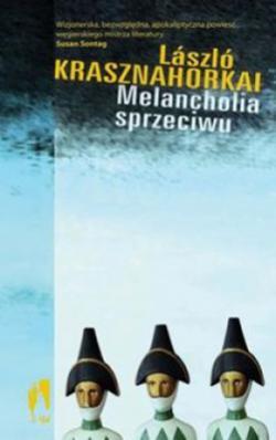 Melancholia sprzeciwu (2007)