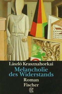 Melancholie des Widerstands (1995)
