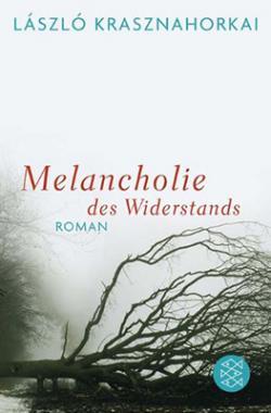 Melancholie des Widerstands (2011)