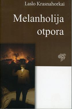 Melanholija otpora (2013)