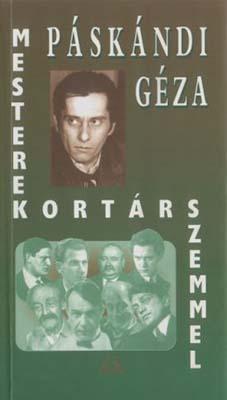 Mesterek kortárs szemmel (2005)