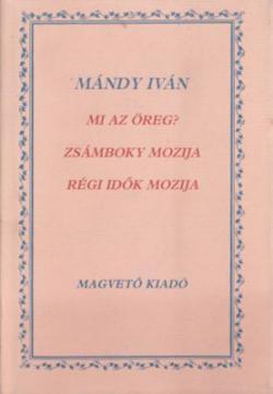 Mi az, öreg?; Zsámboky mozija? Régi idők mozija (1986)