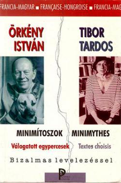 Minimítoszok; Minimythes. Válogatott egypercesek (1997)