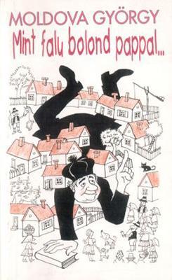 Mint falu bolond pappal… (1997)