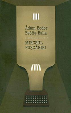 Mirosul puscariei (2010)