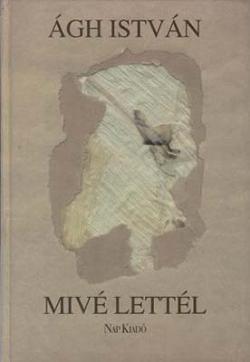 Mivé lettél (1998)