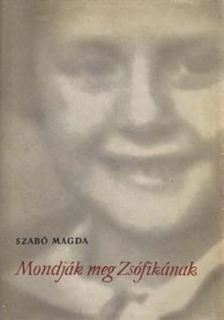Mondják meg Zsófikának (1958)