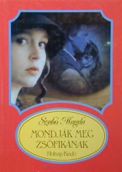 Mondják meg Zsófikának (1998)