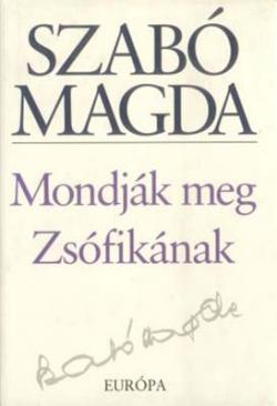 Mondják meg Zsófikának (2002)