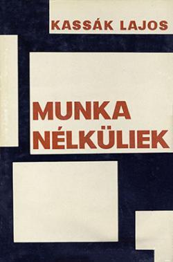 Munkanélküliek (1962)