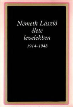 Németh László élete levelekben (1993)