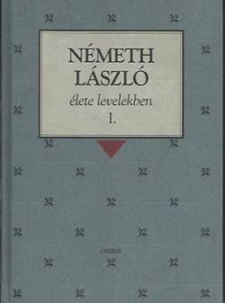 Németh László élete levelekben (2000)