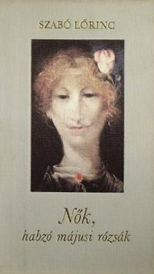 Nők, habzó májusi rózsák (1987)