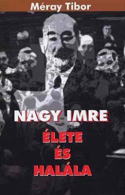 Nagy Imre élete és halála (2006)