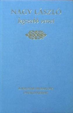 Nagy László legszebb versei (1995)