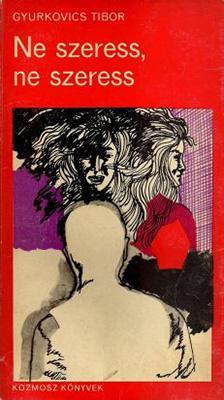 Ne szeress, ne szeress (1970)