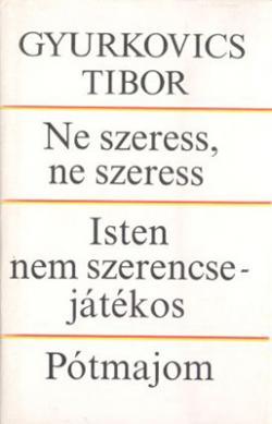 Ne szeress, ne szeress – Isten nem szerencsejátékos – Pótmajom (1988)