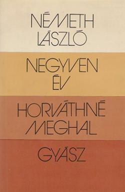 Negyven év; Horváthné meghal; Gyász (1980)