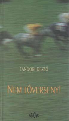 Nem lóverseny (1999)