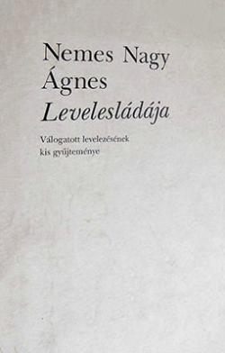 Nemes Nagy Ágnes levelesládája (1995)