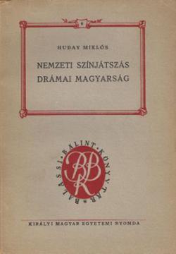 Nemzeti színjátszás, drámai magyarság (1941)