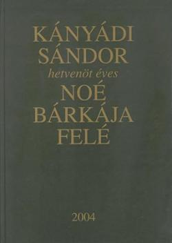 Noé bárkája felé (2004)