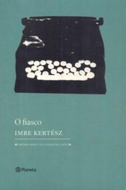 O Fiasco (2004)