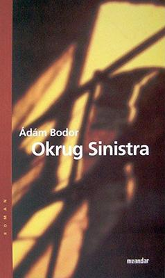 Okrug Sinistra (2005)