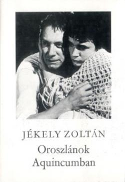Oroszlánok Aquincumban (1984)
