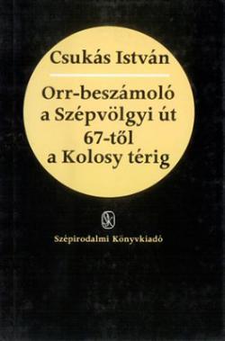 Orr-beszámoló a Szépvölgyi út 67-től a Kolosy térig (1985)