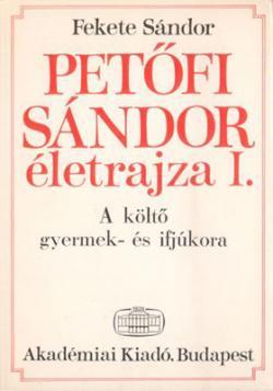 Petőfi Sándor életrajza I. (1973)